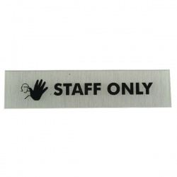 Acrylic Sign Staff Only Aluminium 190 x 45mm SR22365
